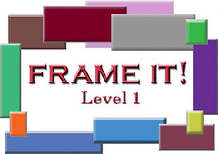 Frame It! ~Level 1~