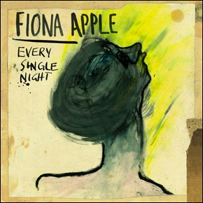 Fiona-Apple-Every-Single-Night-608x611