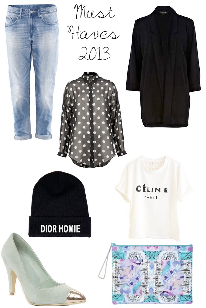 must haves 2013