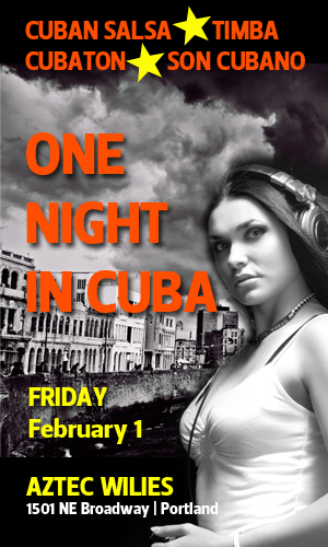 One Night In Cuba @ Aztec Willies