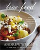 True Food by Andrew Weil