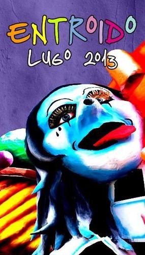 Lugo 2013 - Entroido - cartel