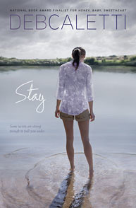 8654210392 510540be07 Stay by Deb Caletti