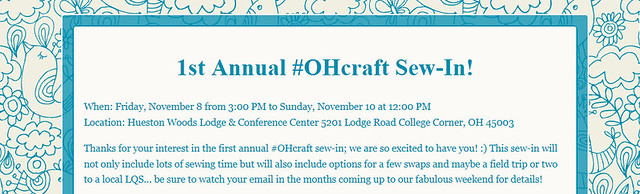 1st Annual #OHcraft Sew-In!