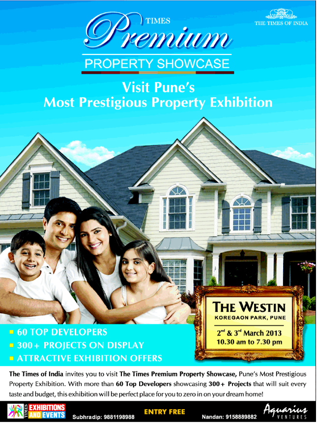 Pune Property Exhibition - The Times Premium Property Showcase - 2nd & 3rd March 2013 - The Westin Koregaon Park Pune 10.30 am to 7.30 pm - Entry Free - 28-2-2013-2