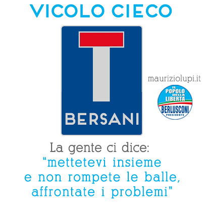 Vicolo cieco, Bersani.