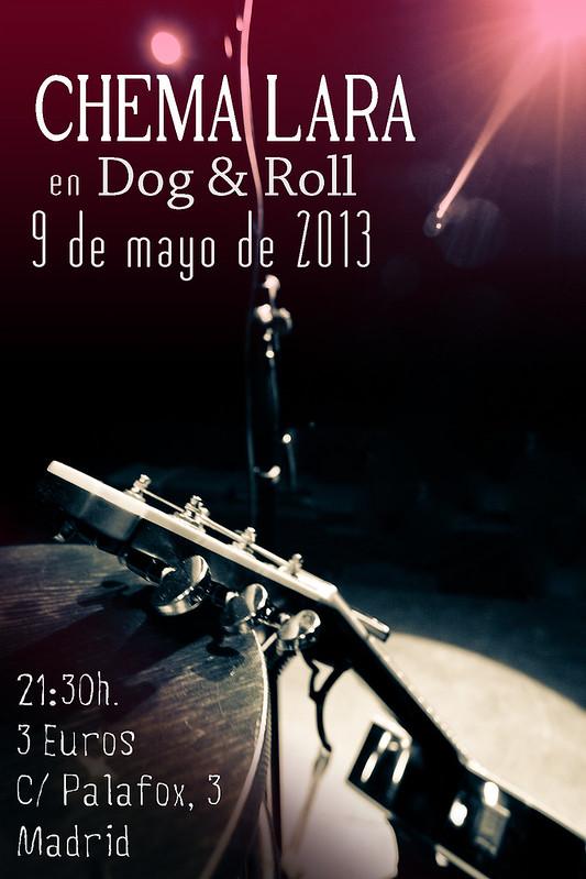 Chema Lara en Dog&Roll el 9 de mayo