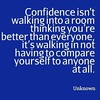 Confidence #quote #wisdom #confidence #power #influence #magic