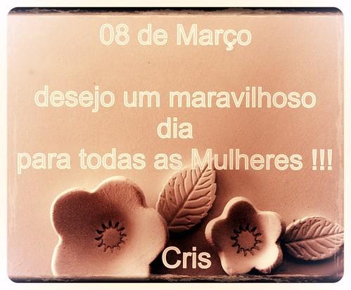 Dia Internacional da Mulher !!! by cris couto 73
