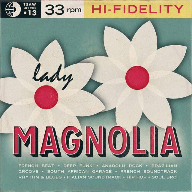 TSAW/2013.13 • Lady Magnolia