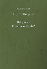 Det går an ; Hvarför reser du? av Carl Jonas Love Almqvist