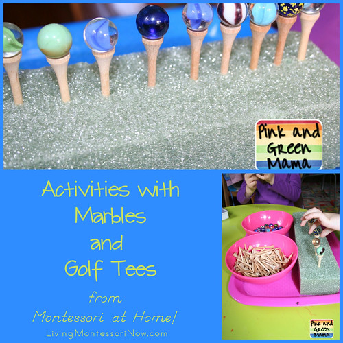Activities with Marbles and Golf Tees from Montessori at Home!