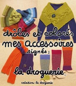 droles-et-colores signé La Droguerie