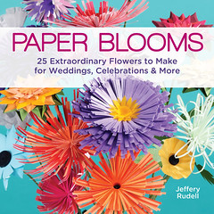 I Heart Craft Books: Paper Blooms, by Jeff Rudell