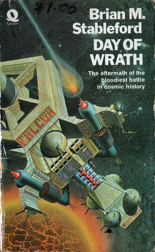 Day of Wrath by Brian M. Stableford. Quartet 1974. Cover artist Patrick Woodroffe