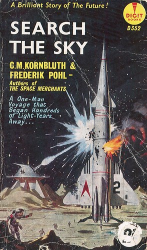 Search the Sky by C.M. Kornbluth and Frederik Pohl. Digit 1960. Cover artist Ed Valigursky