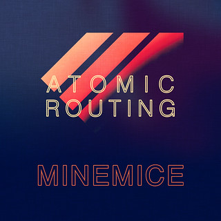 Minemice - Atomic Routing