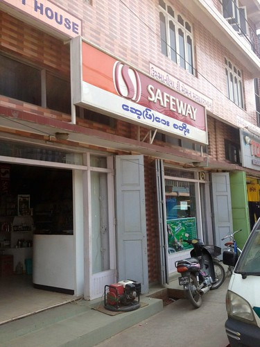 Safeway in a remote town in Burma? No way… This sign has to have floated across the Pacific