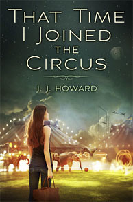 8611441833 557c3af524 That Time I Joined The Circus by J.J. Howard