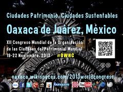 Ciudades Patrimonio, Ciudades Sustentables @OaxacaCongress, @OVPMOWHCOCPM, @UNESCO #OWHC #rtcities