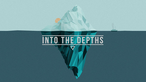 Into the Depths