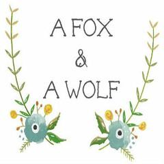A Fox & A Wolf
