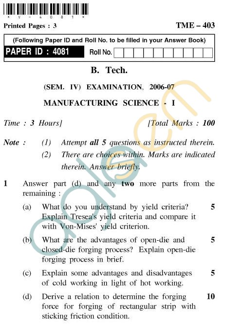 UPTU B.Tech Question Papers - TME-403 - Manufacturing Science-I