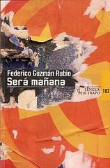 Será mañana Federico Guzmán Rubio portada libro Lengua de Trapo