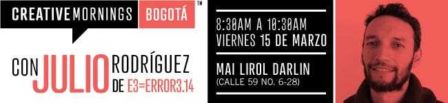 CreativeMornings/Bogotá con Julio Rodríguez Bernal