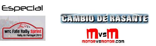 Especial WRC Fafe Rally Sprint Rally de Portugal 2013 by Cambio de Rasante