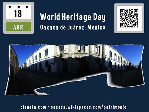 April 18 is World Heritage Day @UNESCO @ICOMOS @OaxacaCongress @Gomcard @atreveteoaxaca @topete #worldheritageday