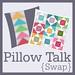 Pillow Talk Swap Button