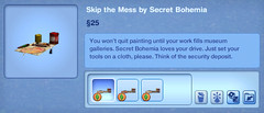 Skip the Mess by Secret Bohemia