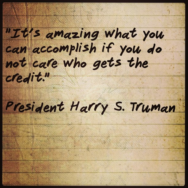 "Harry S Truman Quotes: ""It's Amazing What You Can Accomplish If You Do Not Care"
