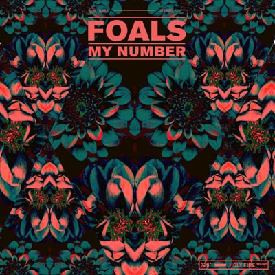Foals - My Number Download Mediafire 4Shared Hulkshare Zippyshare