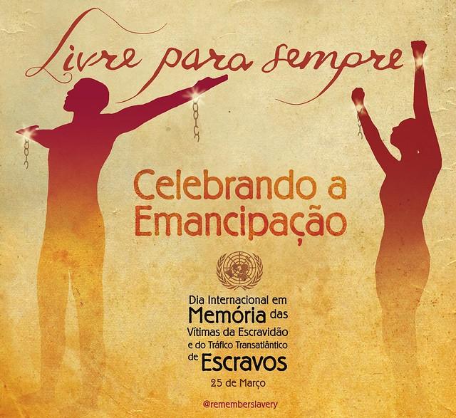 Dia Internacional em Memória das Vítimas da Escravidão e do Comércio Transatlântico de Escravos