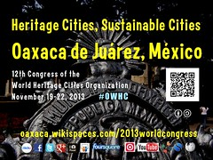 Nov 19-22 Heritage Cities, Sustainable Cities Ciudades Patrimonio, Ciudades Sustentables @OaxacaCongress, @OVPMOWHCOCPM, @UNESCO  #OWHC #rtcities