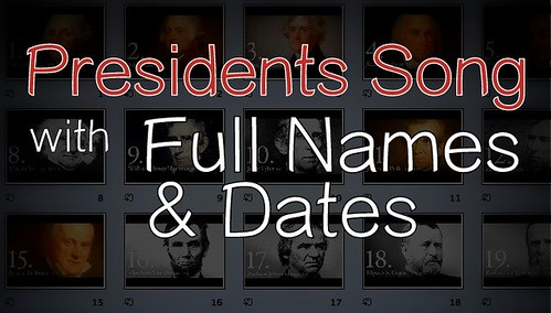 Presidents Song with Full Names & Dates - Free Digital Flash Card Music Video