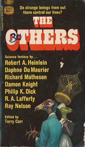 The Others. Edited by Terry Carr. Fawcett Gold Medal 1969. Cover artist Jerome Podwil