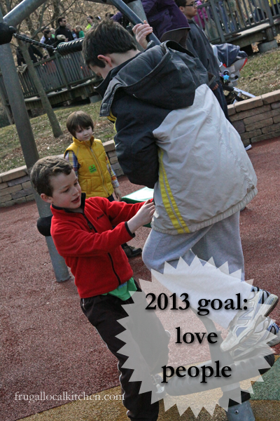 2013 goal: love people