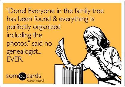 Genealogy-Done Never