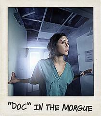 """Doc"" in the Morgue"