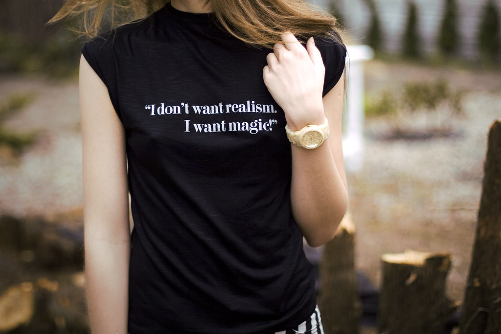 STYLE: I don't want realism. I want magic!