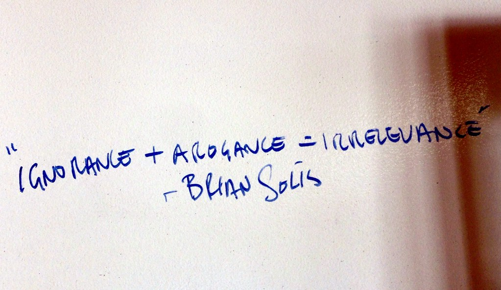 Ignorance + Arrogance = Irrelevance