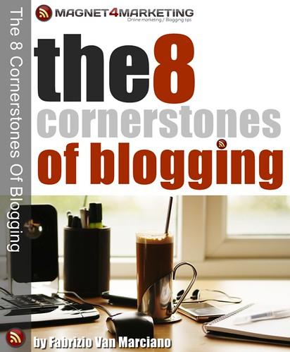 8 Cornerstones Of Blogging