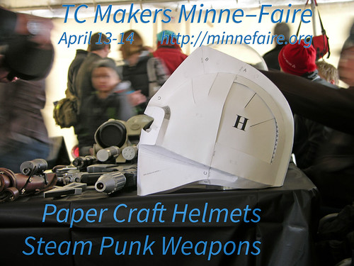 Minne-Faire 2013 paper helmets steam weapons