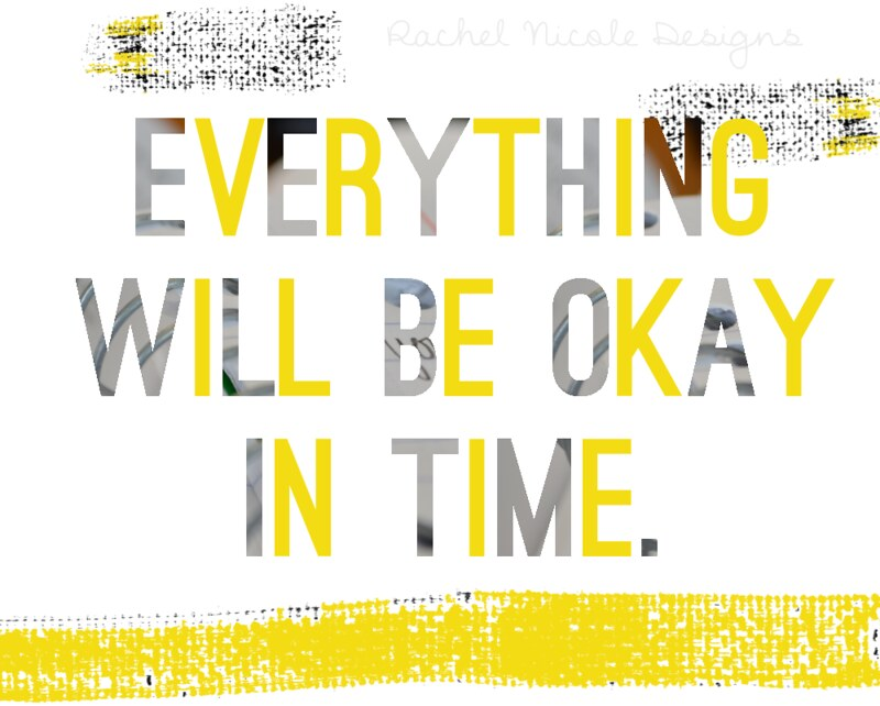 Everything Will Be Okay...