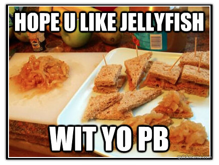Jellyfish wit yo pb