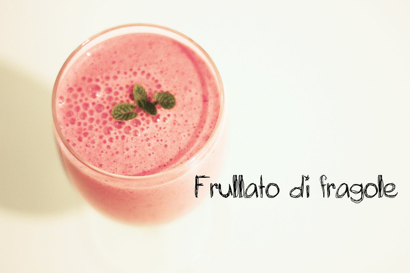 frullato di fragole - strawberry smoothie