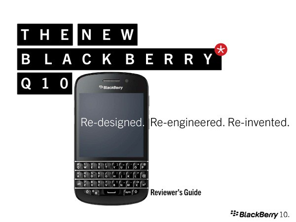 BlackBerry Q10 Reviewers Guide